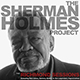 Sherman Holmes Project
